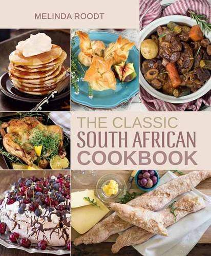 The classic South African cookbook -