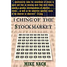 I CHING OF THE STOCK MARKET (English Edition)
