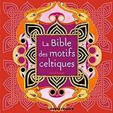 """Afficher """"La bible des motifs celtiques"""""""