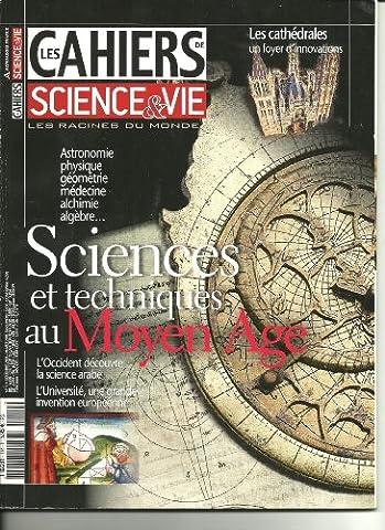 Les cahiers de science & vie 114. Sciences et techniques