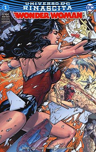 Rinascita. Wonder Woman: 1
