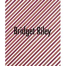 Bridget Riley, Ausgewählte Gemälde 1961-1999; Bridget Riley, Selected Paintings 1961-1999