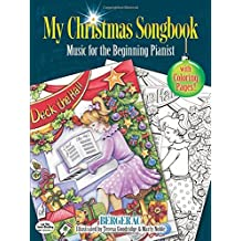 My Christmas Songbook: Music For The Beginning Pianist: Noten, Songbook für Klavier