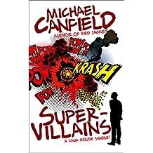 Super-Villains (Vauk House Singles)
