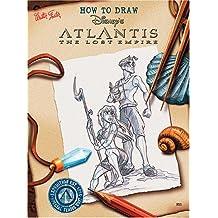 How to Draw Disney's Atlantis: The Lost Empire