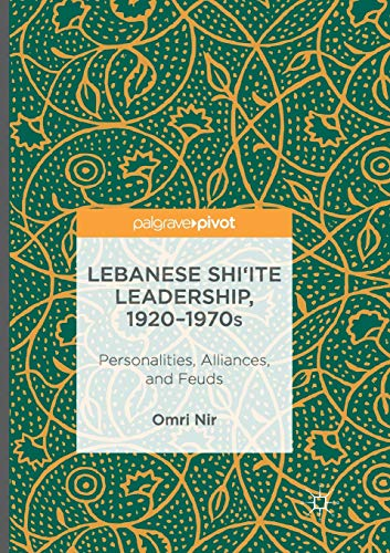 O Tannenbaum Latein.Lebanese Shi Ite Leadership 1920 1970s Personalities Alliances And Feuds