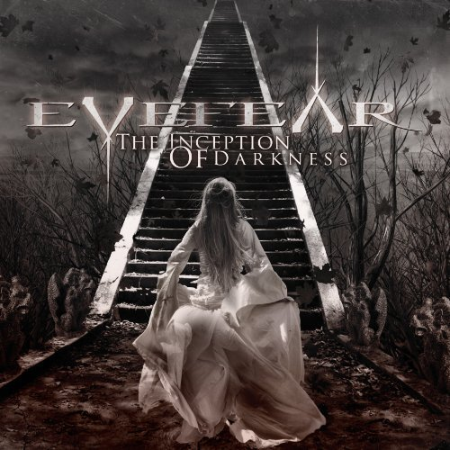 The Inception Of Darkness by Eyefear (2013-02-12)