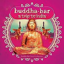 Buddha Bar-a Trip to India