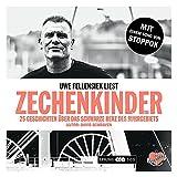 Zechenkinder - Das Hörbuch: 20 Geschichten über das schwarze Herz des Ruhrgebiets