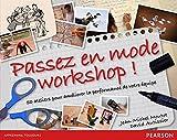 Passez en mode workshop ! 50 ateliers pour améliorer la performance de votre équipe