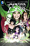Justice League Dark Vol. 1: In the Dark (The New 52) (Justice League Dark Graphic Novels)