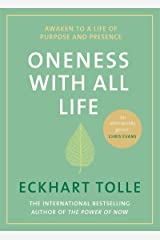 Oneness With All Life: Awaken to a life of purpose in 2019 with the international bestselling author of A New Earth & The Power of Now Hardcover