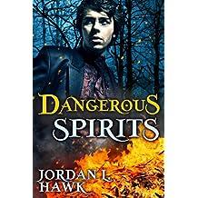 Dangerous Spirits