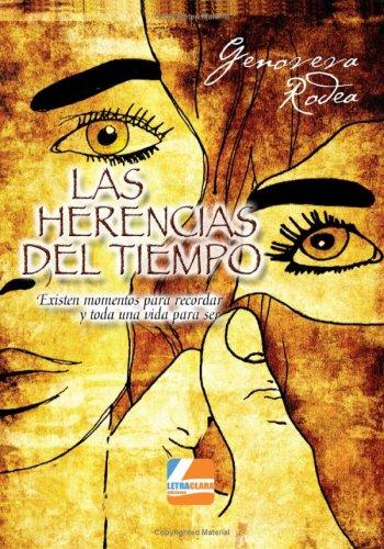 Las Herencias Del Tiempo por Genoveva Rodea Garcia