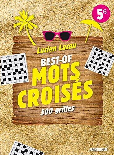 Best-of Mots croisés : 500 grilles par Lucien Lacau