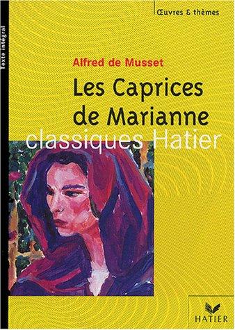 Les Caprices de Marianne (Oeuvres et Themes)
