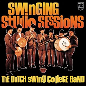 The Dutch Swing College Band - Swinging Studio Sessions