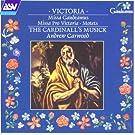 Victoria: Missa Gaudeamus Missa Pro Victoria / Motets