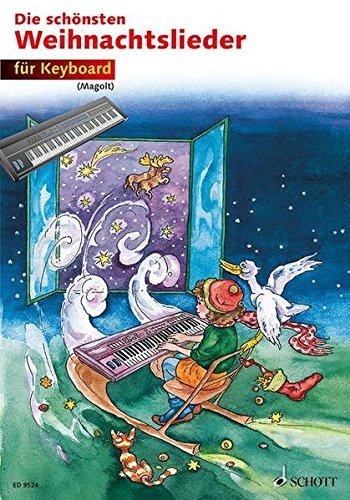 Die schönsten Weihnachtslieder: sehr leicht bearbeitet. Keyboard.
