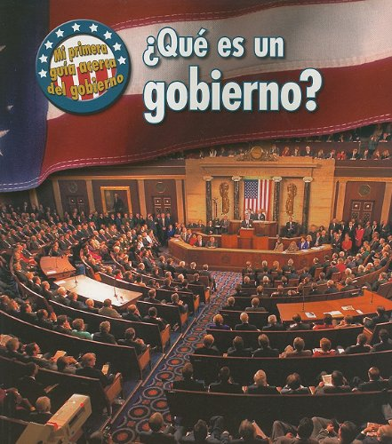 Que Gobierno?/ What's Government?