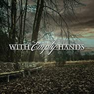With Empty Hands