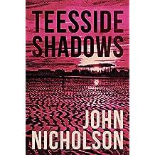 Teesside Shadows (The Nick Guymer Series Book 9)