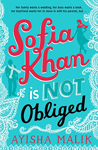 Sofia Khan is Not Obliged: A heartwarming romantic comedy