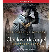 [Clockwork Angel] (By: Cassandra Clare) [published: September, 2010]