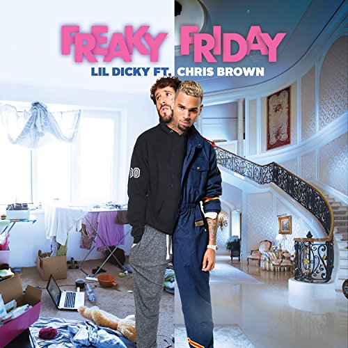 Lil Dicky featuring Chris Brown - Freaky Friday