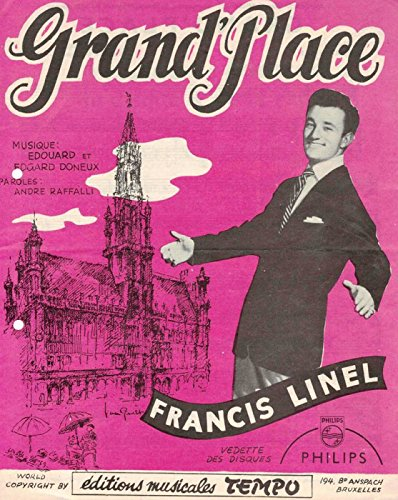 Grand Place - Francis Linel Francis Place