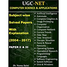UGC NET Computer Science Subject Wise Previous Years Solved Papers(2004-2017) with Explanation