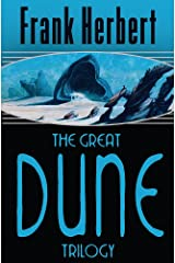 The Great Dune Trilogy: Dune, Dune Messiah, Children of Dune (GOLLANCZ S.F.) Paperback
