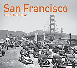 San Francisco Then & Now(r): Compact Edition