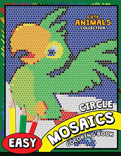 Download PDF Circle Mosaics Coloring Book Cute Animals Pages Color By Number Puzzle EBOOK EPUB BOOK BY Kodomo Publishing