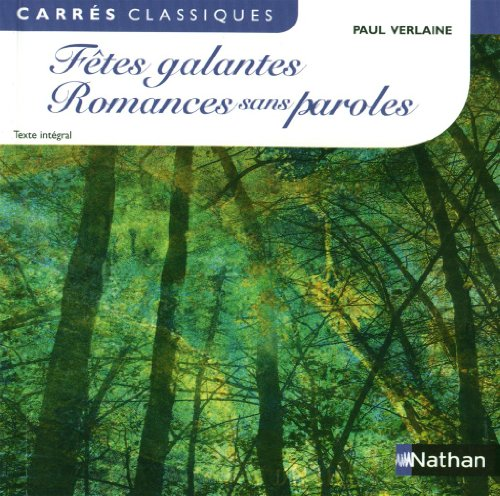 Fêtes galantes et Romances sans paroles par Paul Verlaine