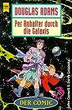 Per Anhalter durch die Galaxis, Der Comic - Douglas Adams
