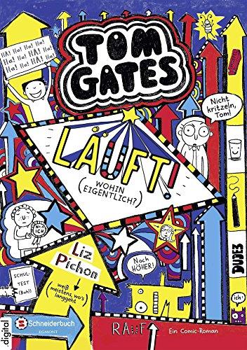 Tom Gates, Band 09: Läuft! (Wohin eigentlich?) (German Edition ...