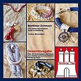 Maritimer Schmuck und kleine Accessoires made in Hamburg: Über 35 Anleitungen und Ideen + meiner ganz persönlichen Hamburg-Tipps