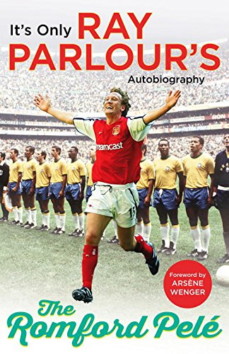 the-romford-pele-its-only-ray-parlours-autobiography