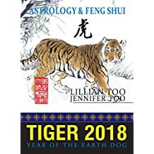 Fortune & Feng Shui 2018 TIGER (English Edition)