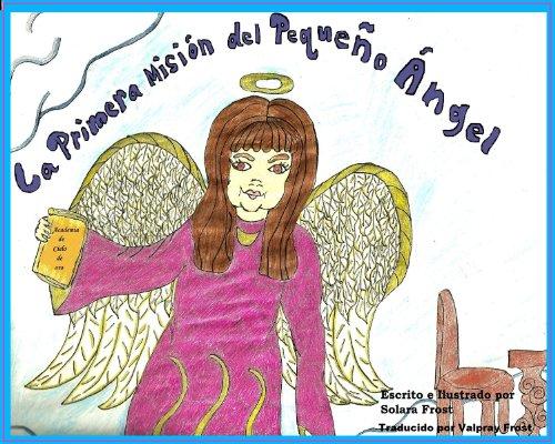 La Primera Misión del Pequeño Ángel por Solara Frost