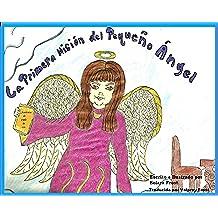 La Primera Misión del Pequeño Ángel