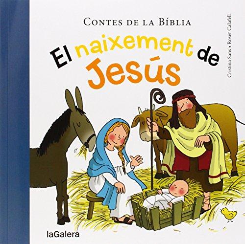 El naixement de Jesús (Contes de la Bíblia) por Cristina Sans Mestre