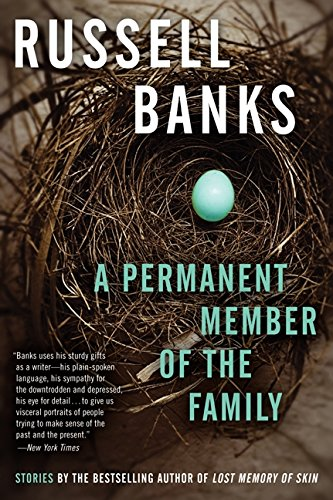 A Permanent Member of the Family por Russell Banks