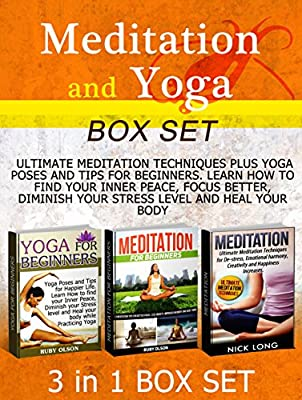 Meditation and Yoga Box Set: Ultimate Meditation Techniques plus Yoga Poses and Tips For Beginners (meditation for beginners books, daily meditations, how to meditate) (English Edition)