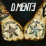 Songtexte von D-Mente - D-Mente