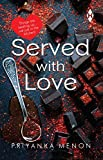 Served with Love : Things are Heating Up... Not Just in the Kitchen! price comparison at Flipkart, Amazon, Crossword, Uread, Bookadda, Landmark, Homeshop18