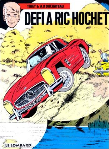 Ric Hochet, tome 3 : Défi à Ric Hochet