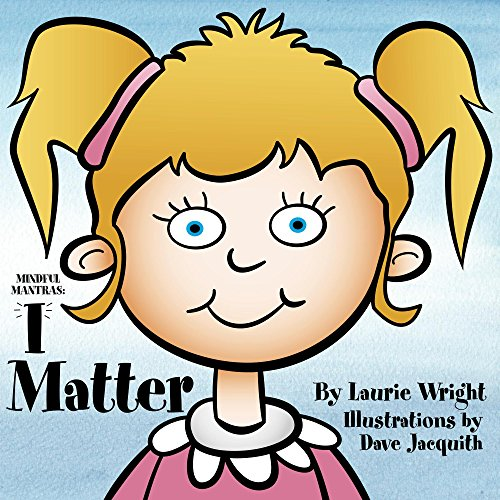 I Matter (Mindful Mantras Book 2) (English Edition)