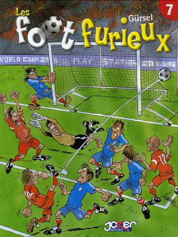 Les foot furieux, Tome 7 :